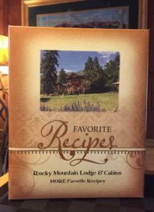 Recipe book that says Favorite Recipes Rocky Mountain Lodge & Cabins MORE Favorite Recipes